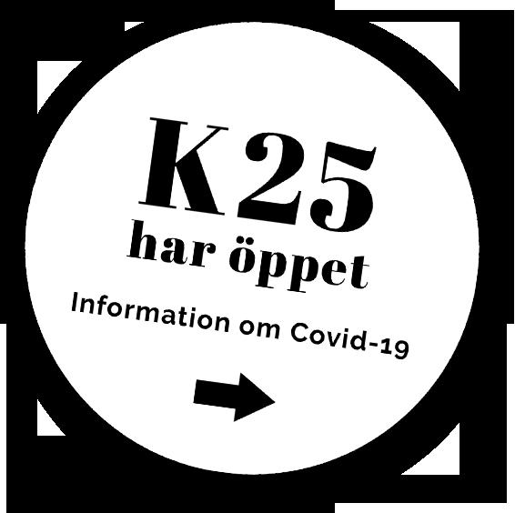 K25 har öppet - Information om Covid-19